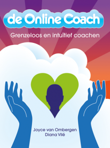 De Online Coach - door Joyce van Ombergen en Diana Vilé